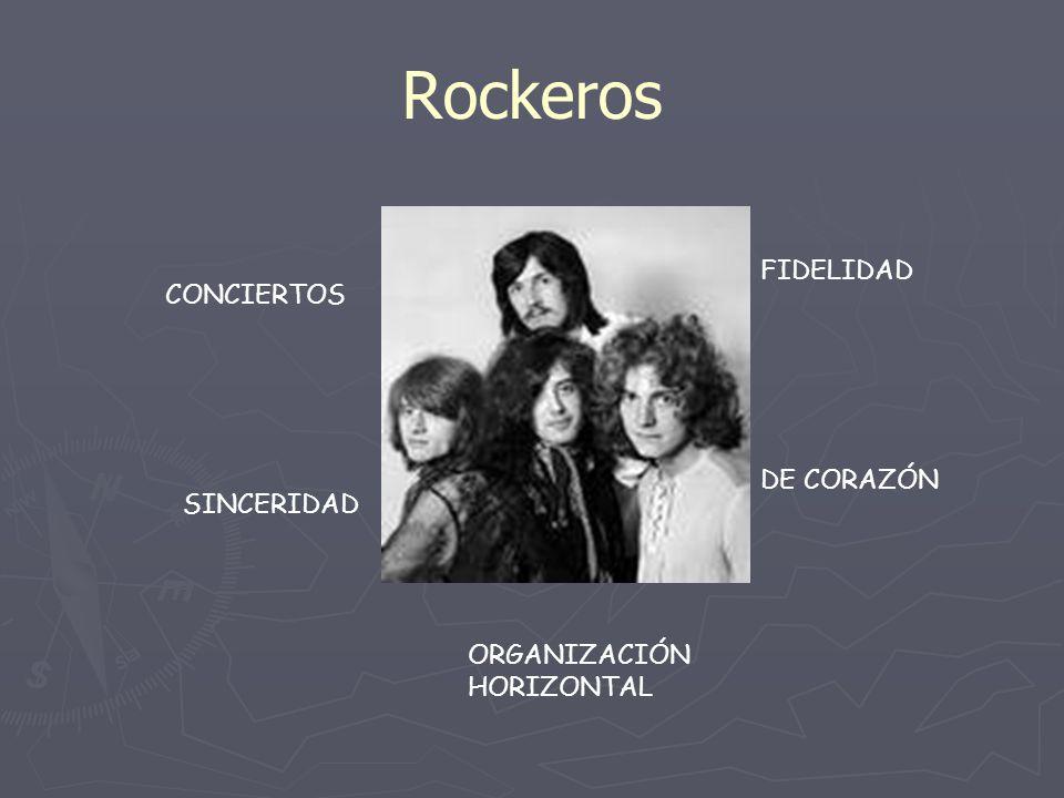 Rockeros FIDELIDAD CONCIERTOS DE CORAZÓN SINCERIDAD