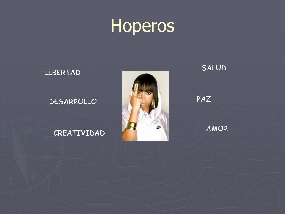 Hoperos SALUD LIBERTAD PAZ DESARROLLO AMOR CREATIVIDAD