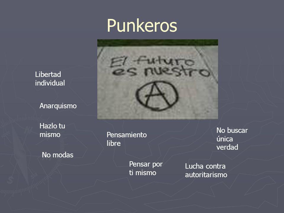Punkeros Libertad individual Anarquismo Hazlo tu mismo