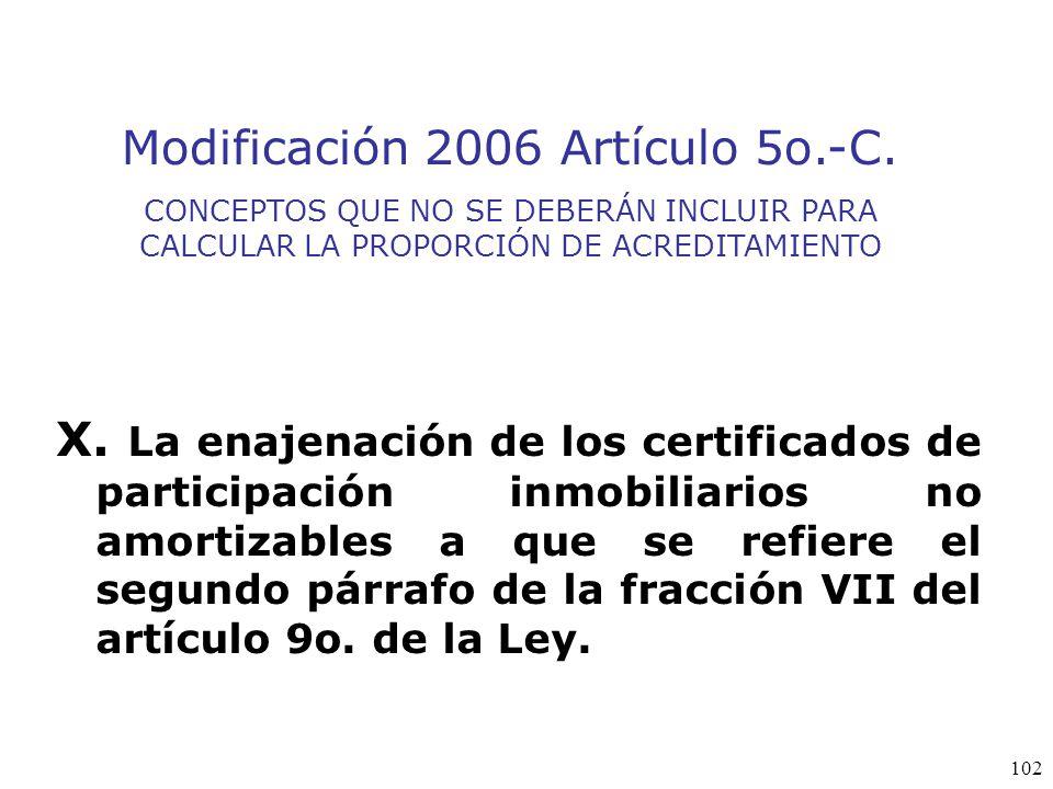 Modificación 2006 Artículo 5o.-C.