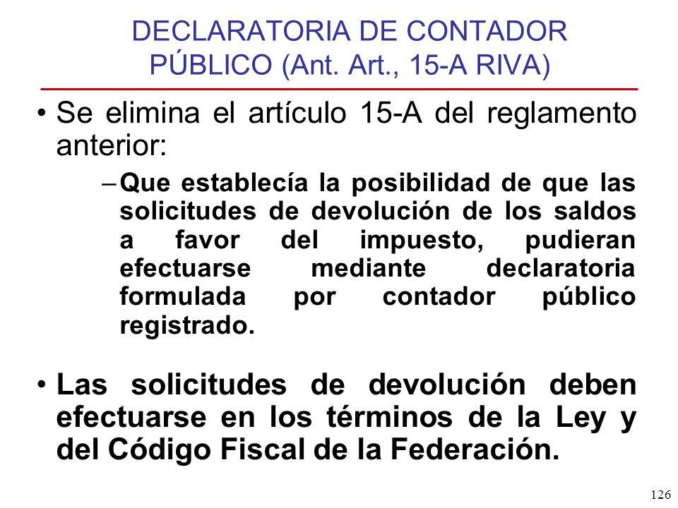 DECLARATORIA DE CONTADOR PÚBLICO (Ant. Art., 15-A RIVA)