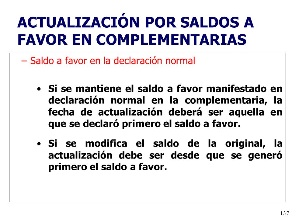ACTUALIZACIÓN POR SALDOS A FAVOR EN COMPLEMENTARIAS