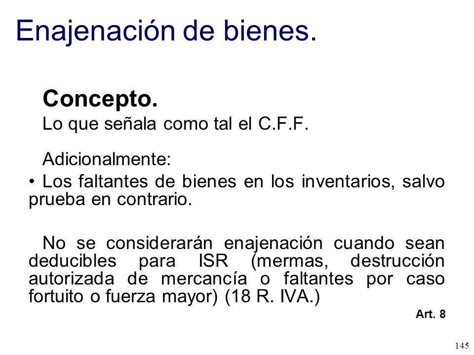 Enajenación de bienes. Concepto. Lo que señala como tal el C.F.F.