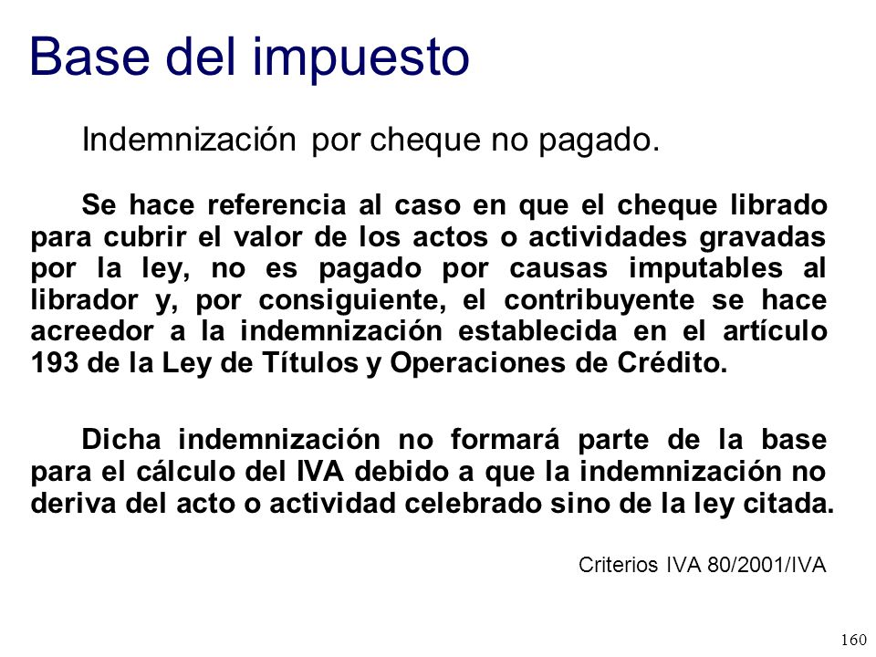 Base del impuesto Indemnización por cheque no pagado.