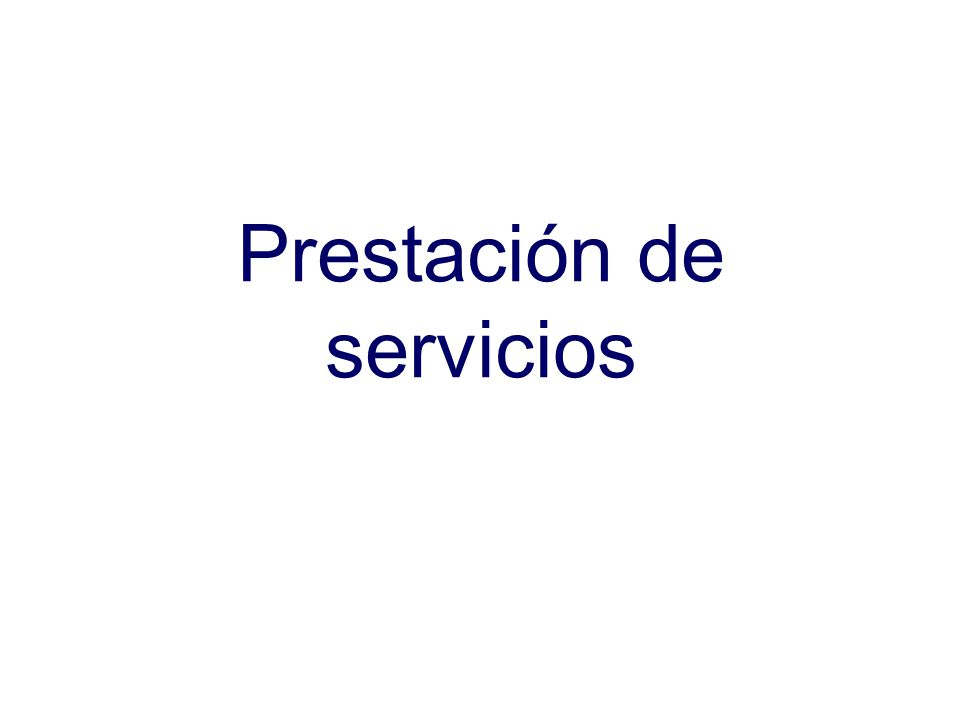 Prestación de servicios