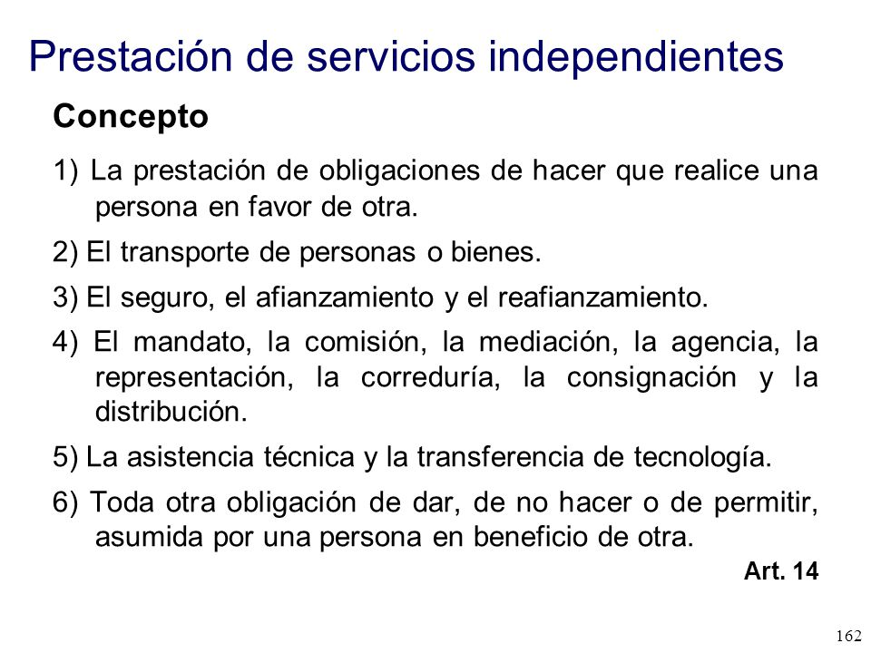 Prestación de servicios independientes