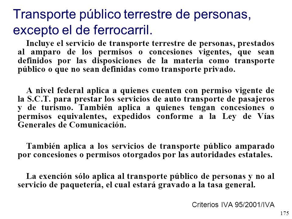 Transporte público terrestre de personas, excepto el de ferrocarril.
