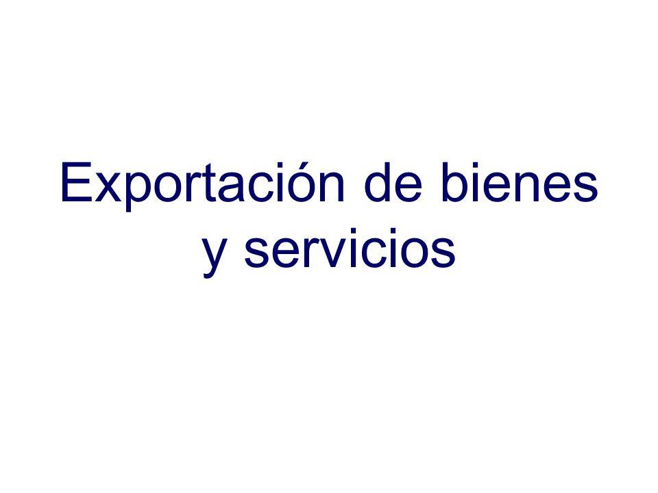 Exportación de bienes y servicios