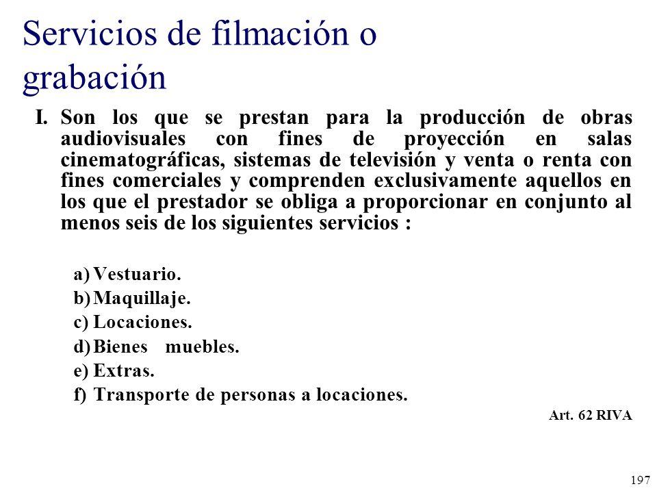 Servicios de filmación o grabación