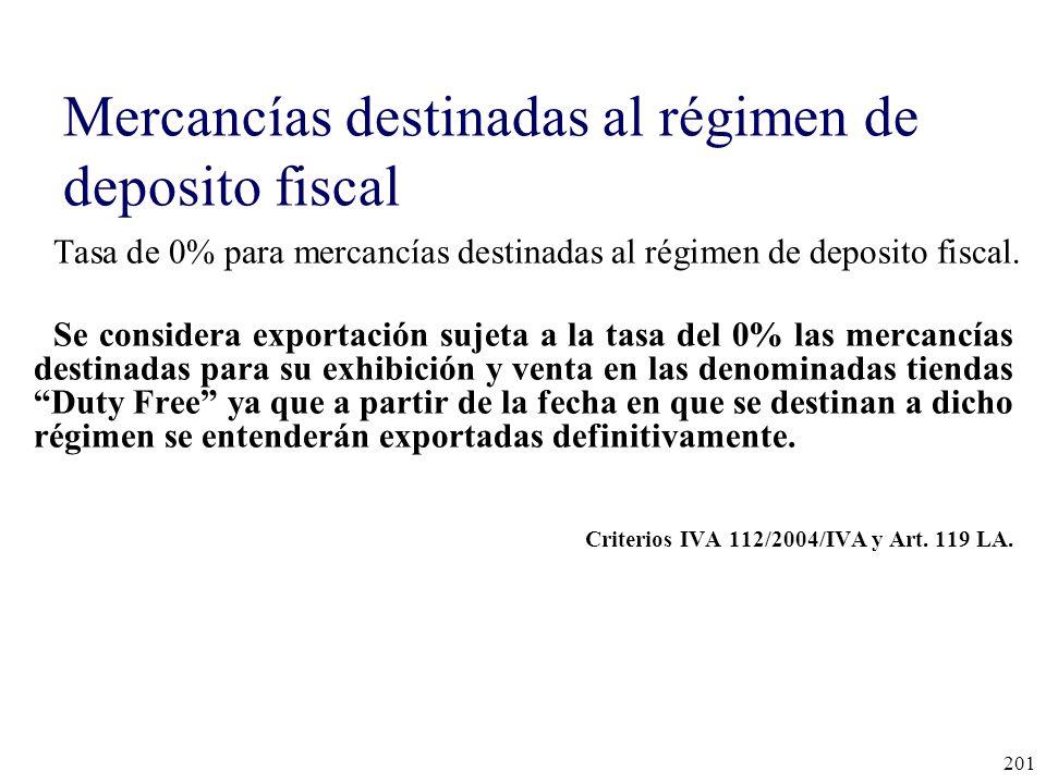 Mercancías destinadas al régimen de deposito fiscal
