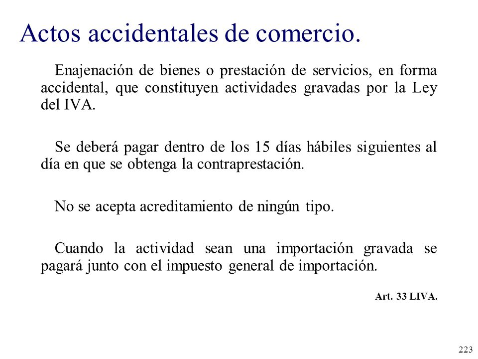 Actos accidentales de comercio.
