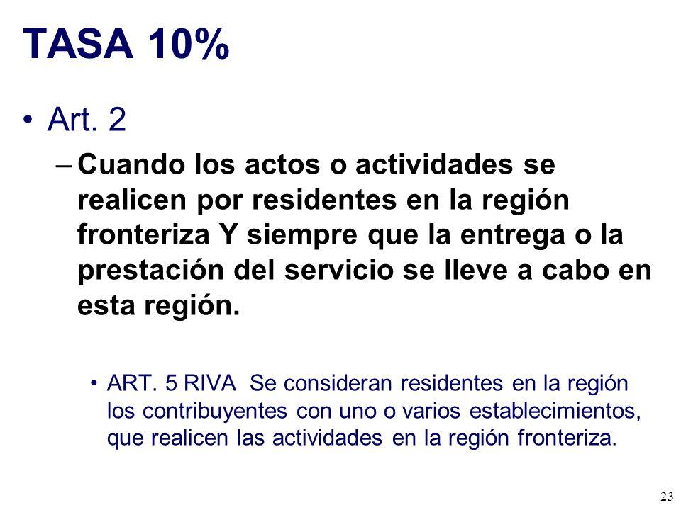 TASA 10% Art. 2.