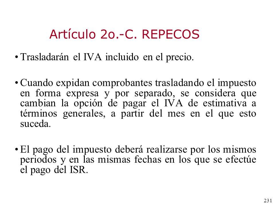 Artículo 2o.-C. REPECOS Trasladarán el IVA incluido en el precio.