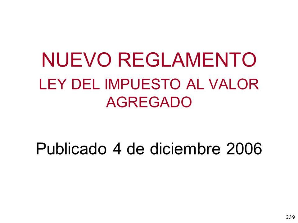NUEVO REGLAMENTO Publicado 4 de diciembre 2006