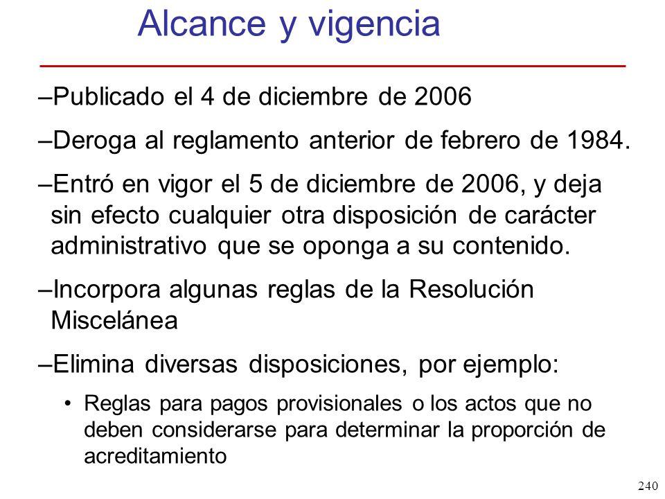 Alcance y vigencia Publicado el 4 de diciembre de 2006