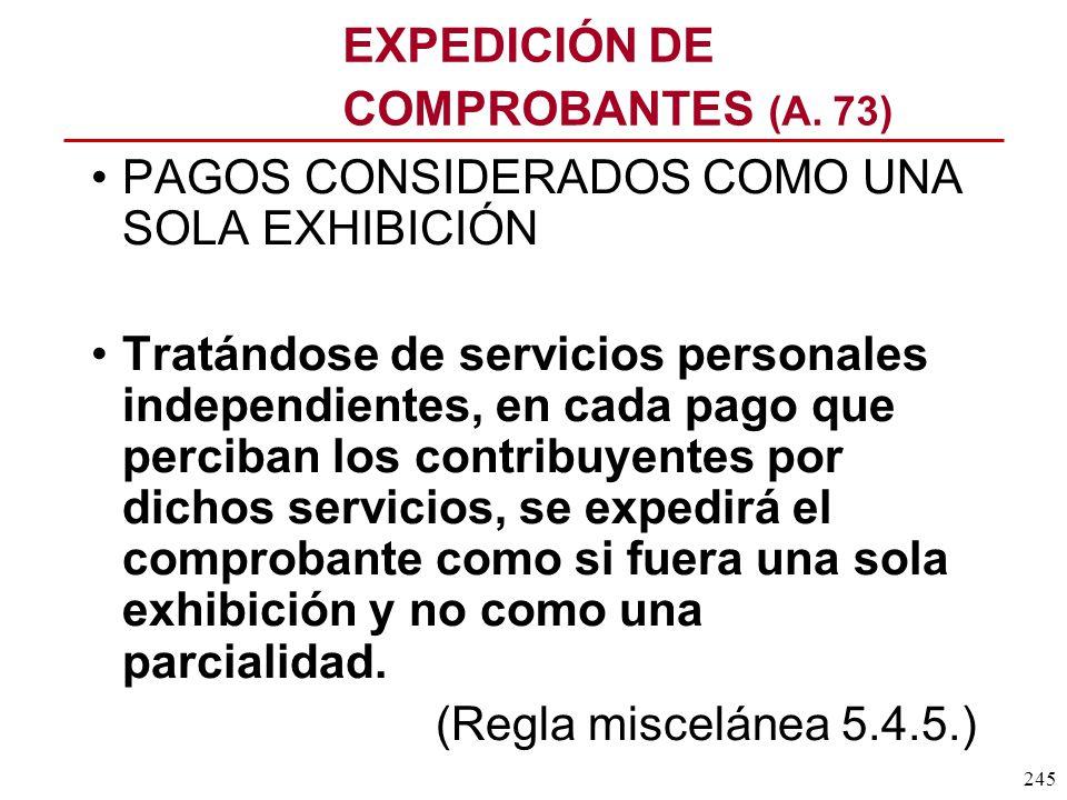 EXPEDICIÓN DE COMPROBANTES (A. 73)
