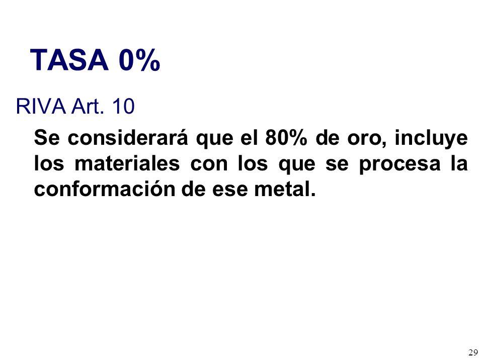 TASA 0% RIVA Art. 10.