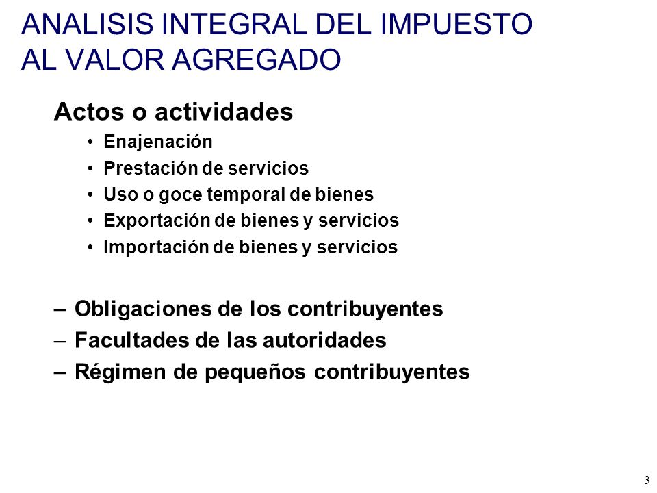 ANALISIS INTEGRAL DEL IMPUESTO AL VALOR AGREGADO