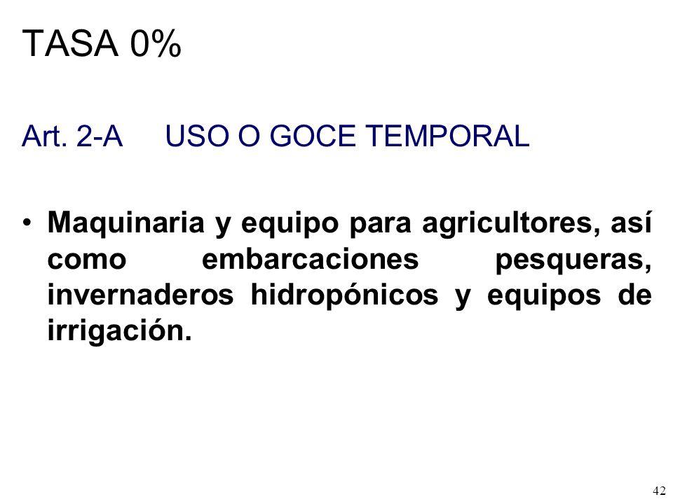 TASA 0% Art. 2-A USO O GOCE TEMPORAL