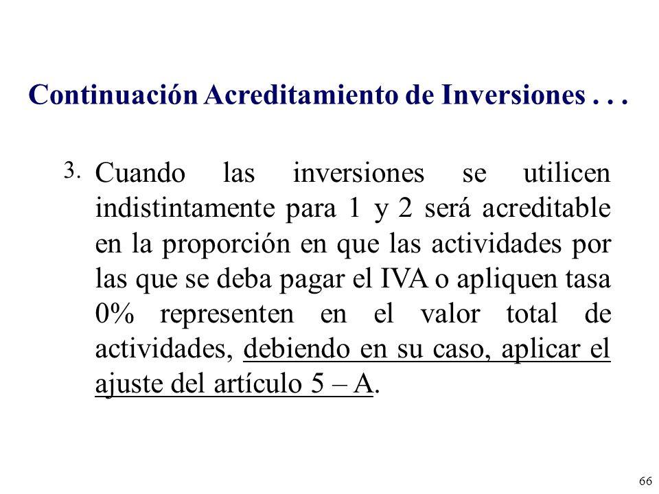 Continuación Acreditamiento de Inversiones . . .