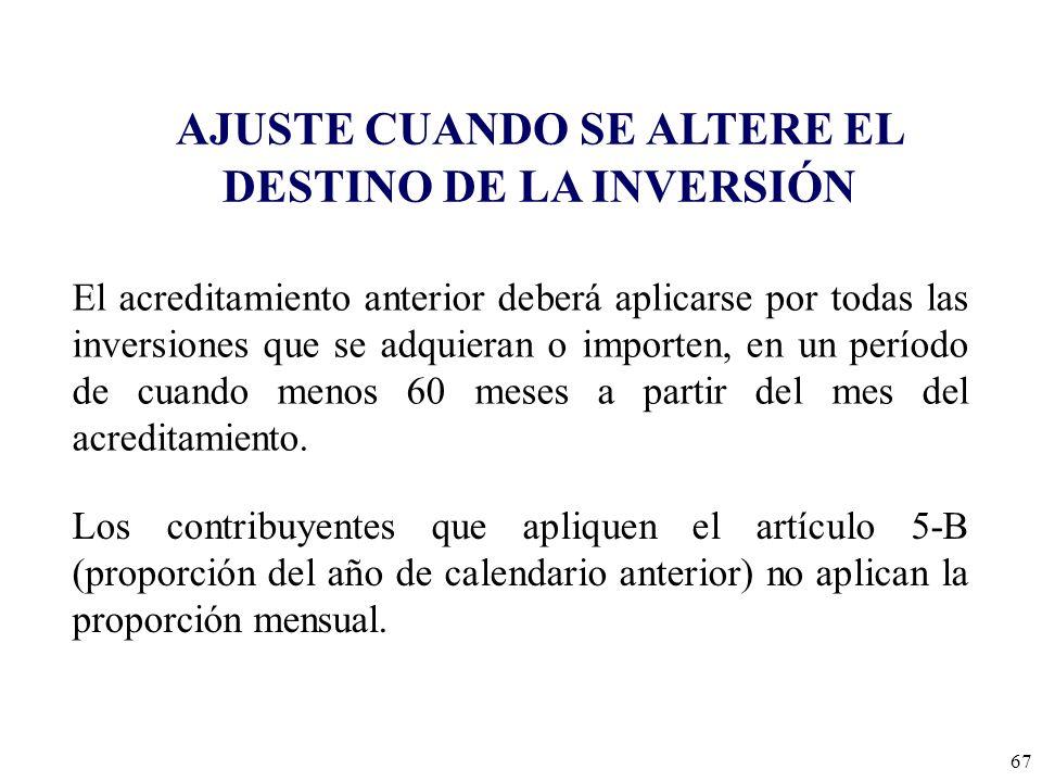 AJUSTE CUANDO SE ALTERE EL DESTINO DE LA INVERSIÓN