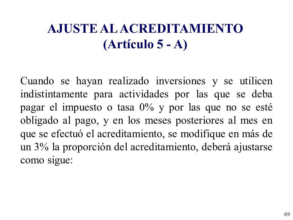 AJUSTE AL ACREDITAMIENTO (Artículo 5 - A)