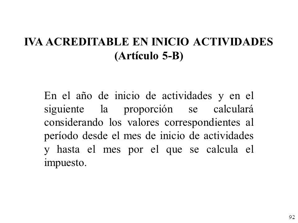 IVA ACREDITABLE EN INICIO ACTIVIDADES (Artículo 5-B)