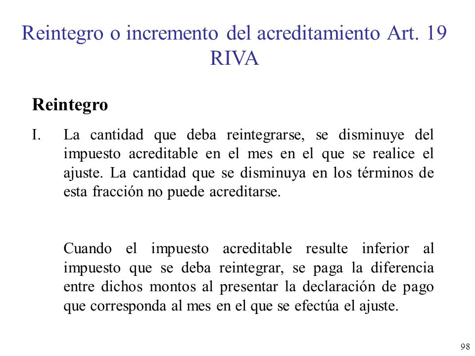 Reintegro o incremento del acreditamiento Art. 19 RIVA