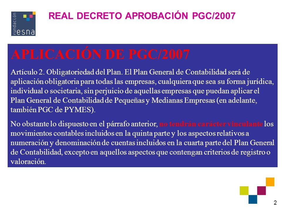 REAL DECRETO APROBACIÓN PGC/2007