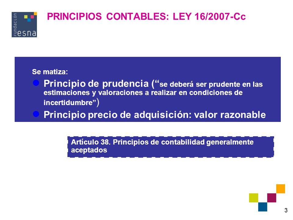 PRINCIPIOS CONTABLES: LEY 16/2007-Cc