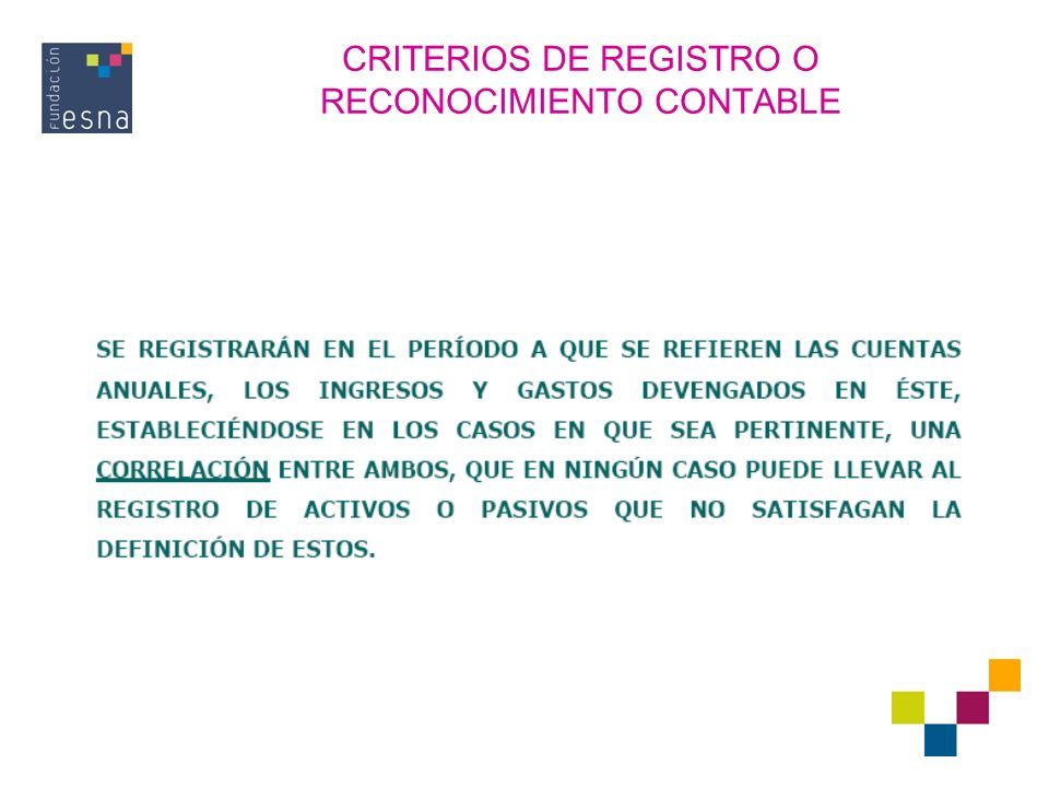 CRITERIOS DE REGISTRO O RECONOCIMIENTO CONTABLE