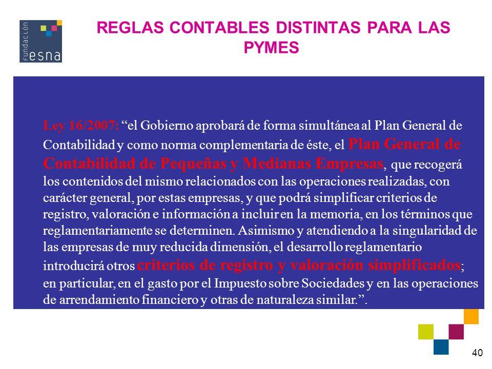 REGLAS CONTABLES DISTINTAS PARA LAS PYMES