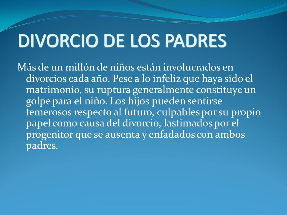 DIVORCIO DE LOS PADRES