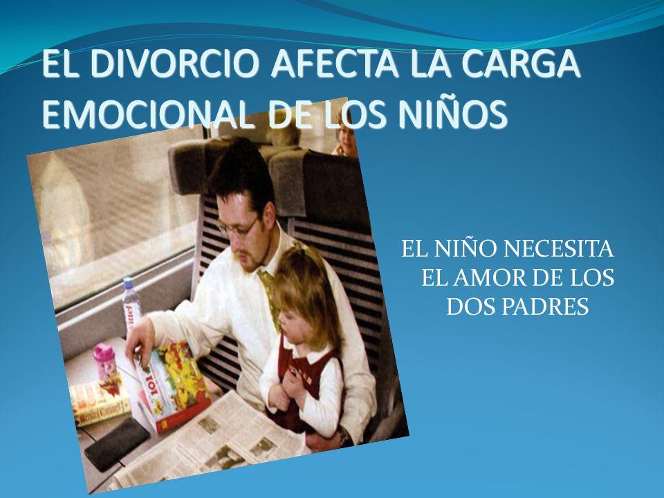 EL DIVORCIO AFECTA LA CARGA EMOCIONAL DE LOS NIÑOS