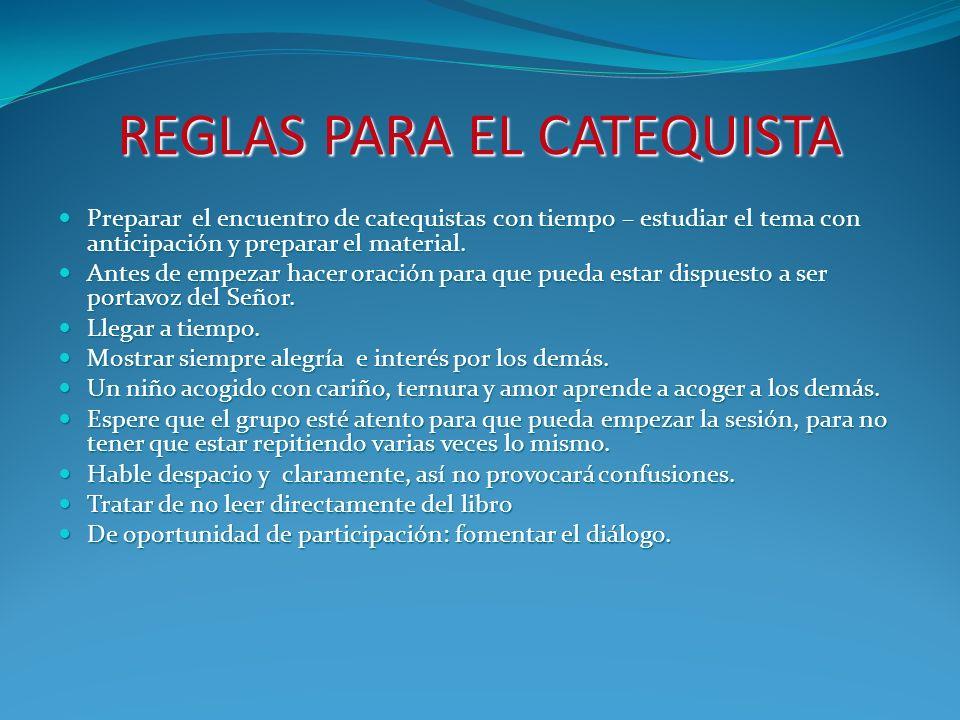 REGLAS PARA EL CATEQUISTA