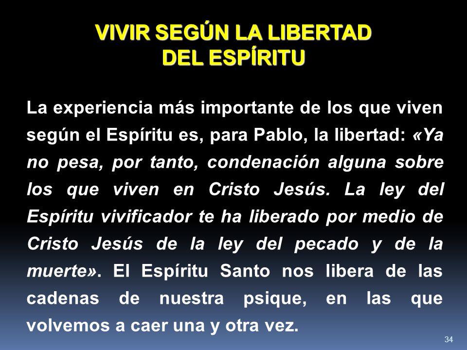 VIVIR SEGÚN LA LIBERTAD DEL ESPÍRITU