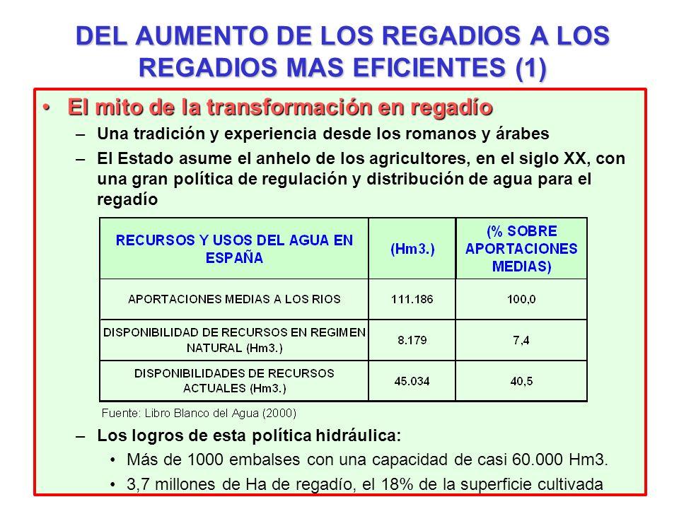 DEL AUMENTO DE LOS REGADIOS A LOS REGADIOS MAS EFICIENTES (1)