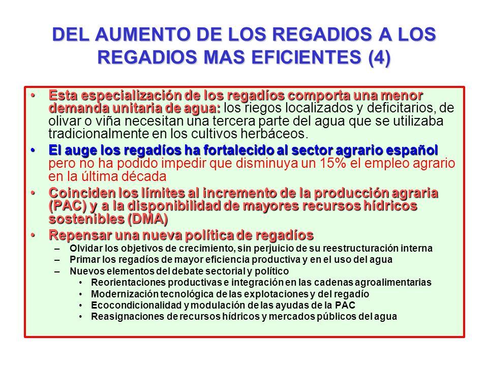 DEL AUMENTO DE LOS REGADIOS A LOS REGADIOS MAS EFICIENTES (4)