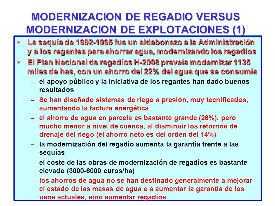 MODERNIZACION DE REGADIO VERSUS MODERNIZACION DE EXPLOTACIONES (1)
