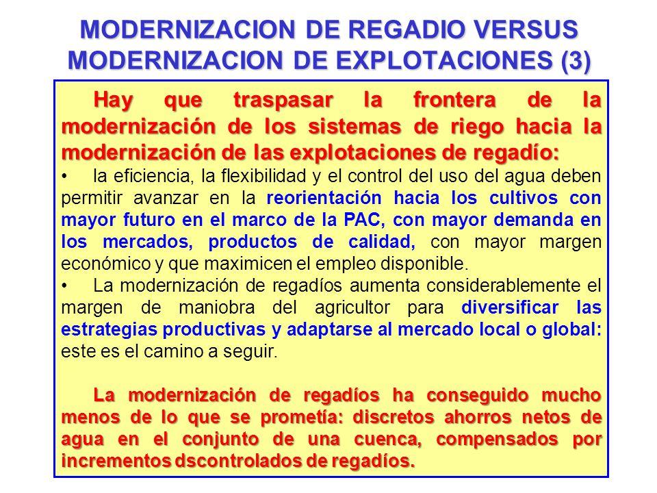 MODERNIZACION DE REGADIO VERSUS MODERNIZACION DE EXPLOTACIONES (3)
