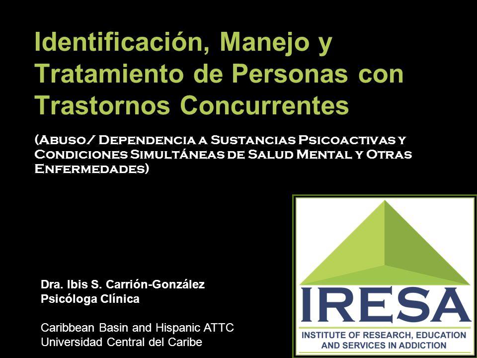 Identificación, Manejo y Tratamiento de Personas con Trastornos Concurrentes