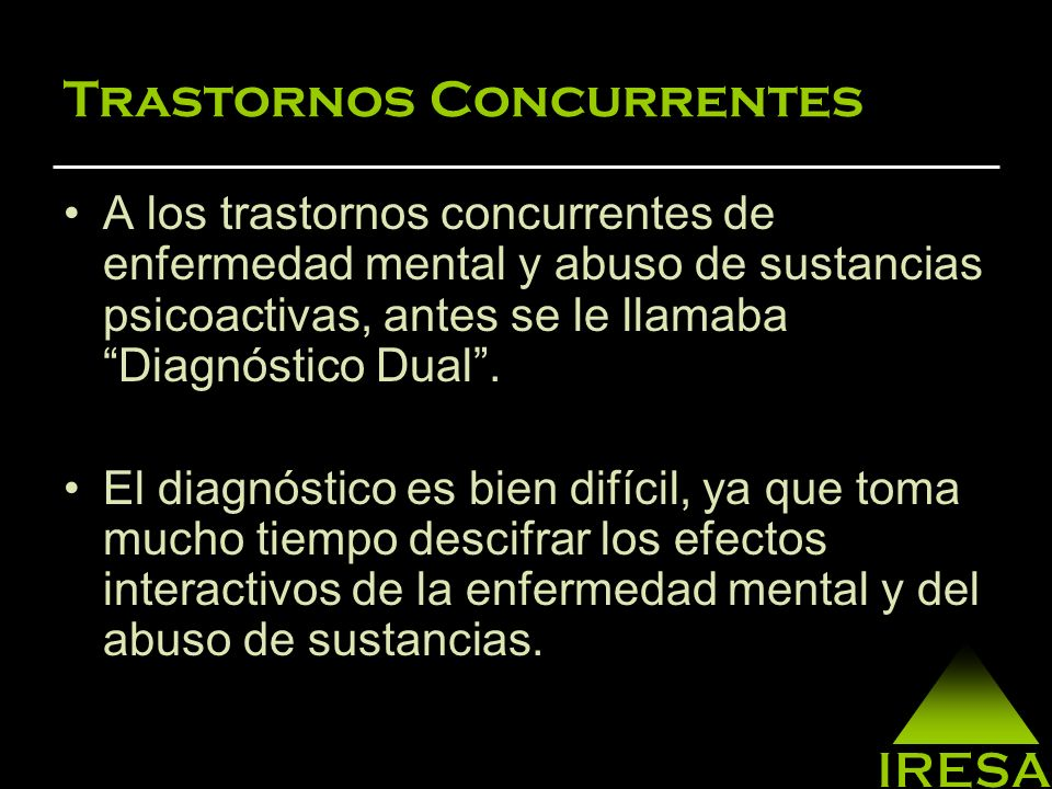 Trastornos Concurrentes