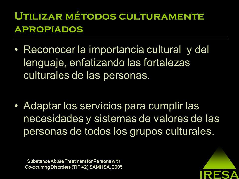 Utilizar métodos culturamente apropiados