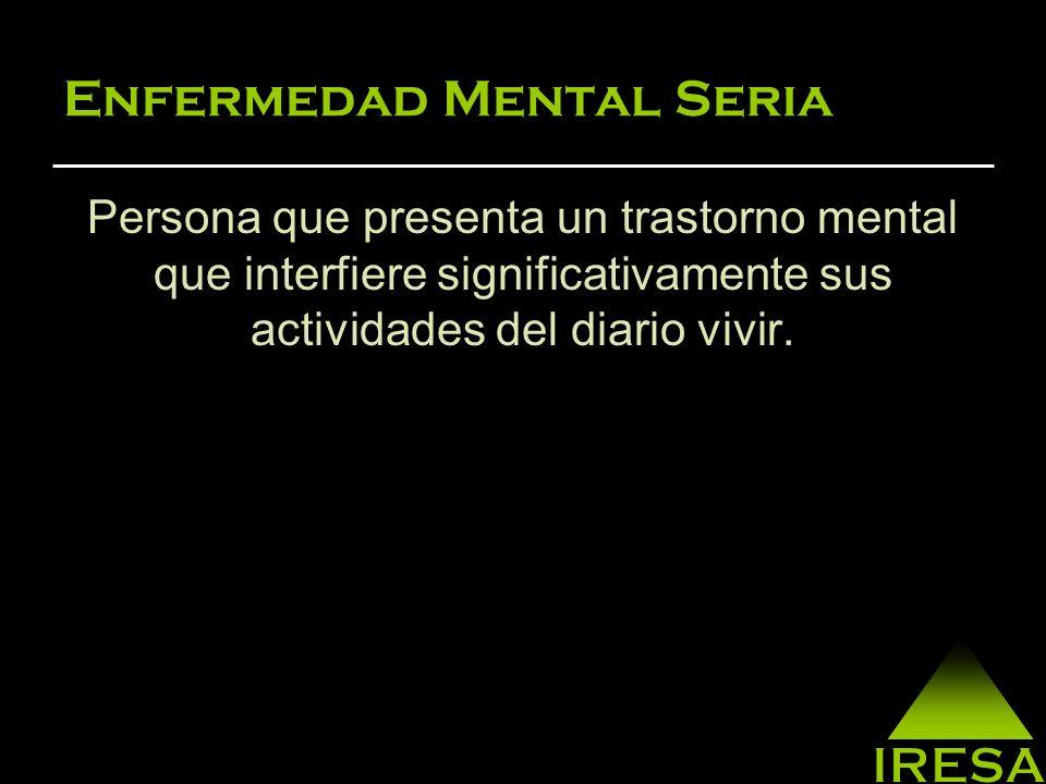 Enfermedad Mental Seria