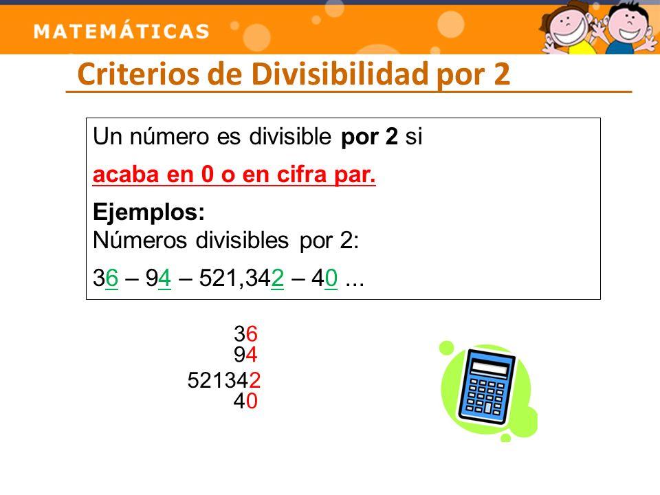 Criterios de Divisibilidad por 2