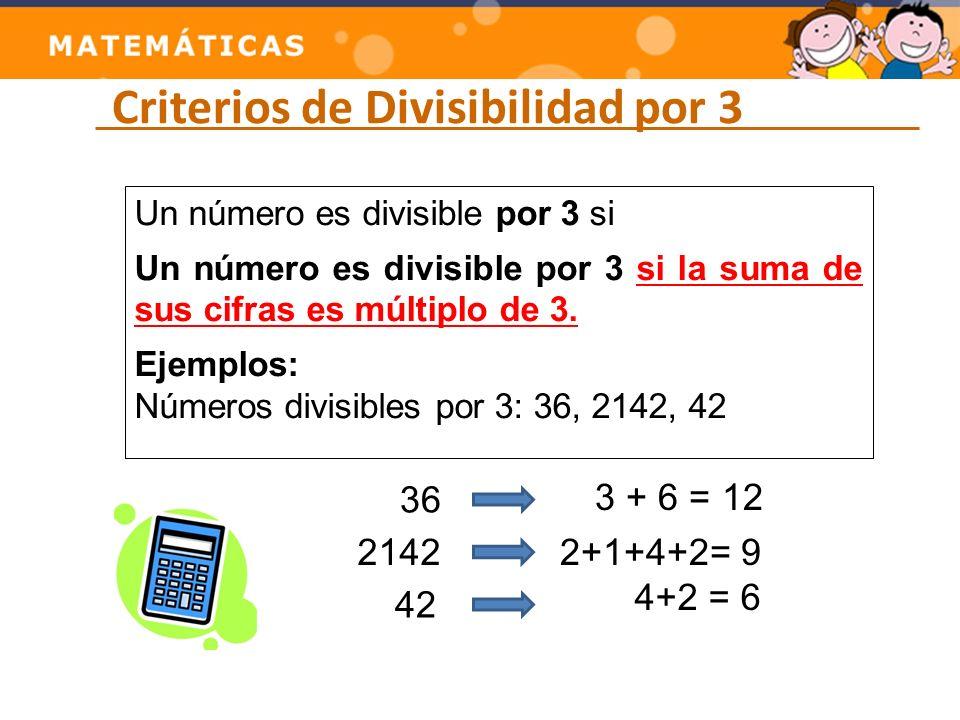 Criterios de Divisibilidad por 3