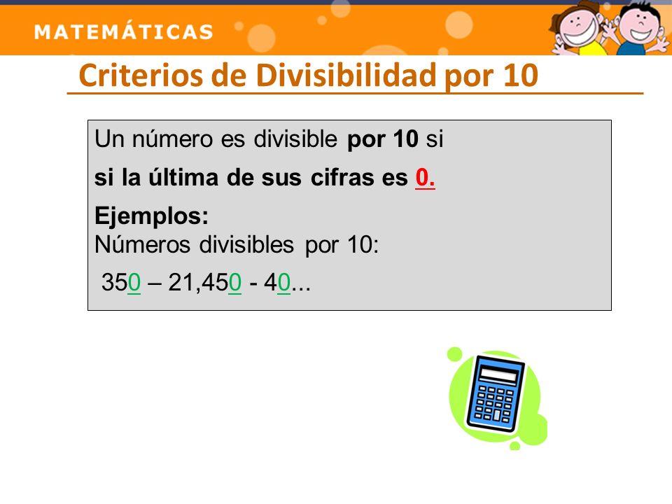 Criterios de Divisibilidad por 10