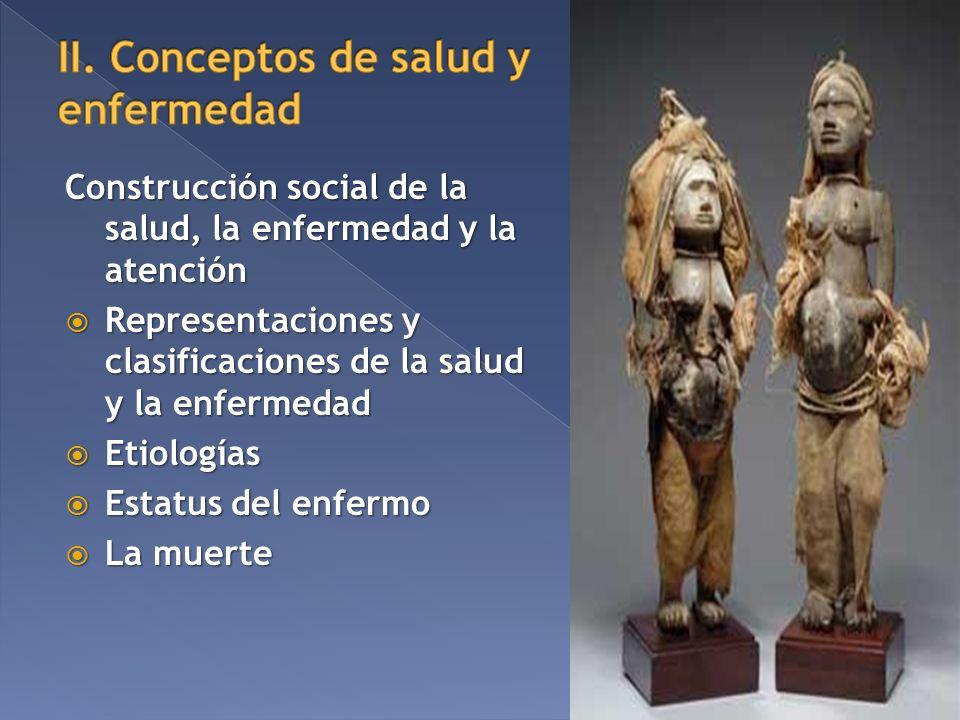 II. Conceptos de salud y enfermedad