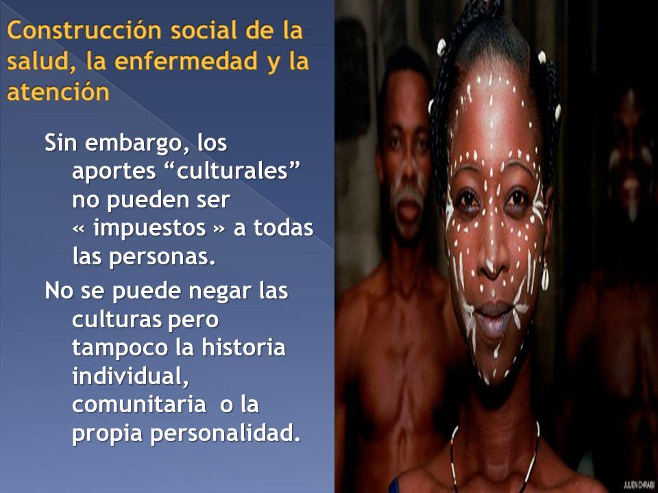 Construcción social de la salud, la enfermedad y la atención