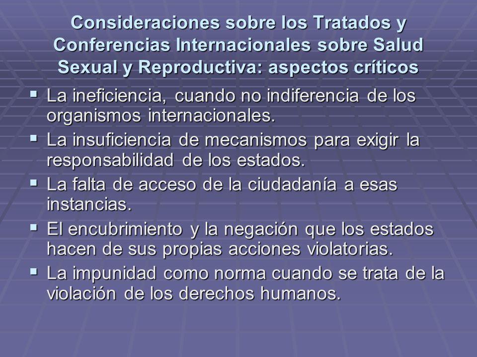 Consideraciones sobre los Tratados y Conferencias Internacionales sobre Salud Sexual y Reproductiva: aspectos críticos